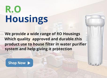R.O. Housings